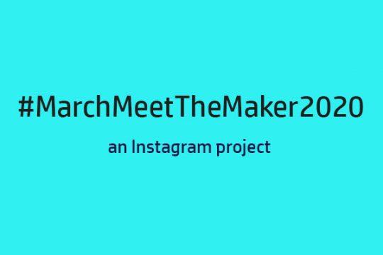 #MarchMeetTheMaker2020